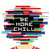 Be More Chill, The Pershing Square Signature Center, New York