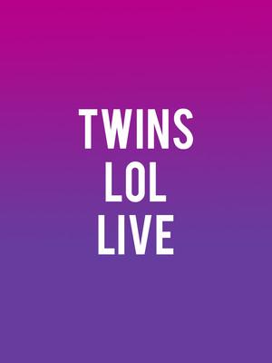 Twins Lol Live Poster