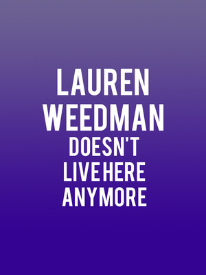 Lauren Weedman Doesn't Live Here Anymore at The Falls Theatre