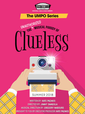 The Unauthorized Musical Parody of Clueless at Rockwell Table and Stage