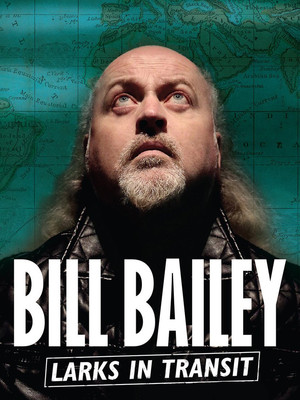 Bill Bailey: Larks in Transit Poster