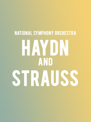National Symphony Orchestra - Haydn and Strauss Poster