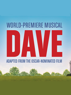 Dave, Kreeger Theatre, Washington