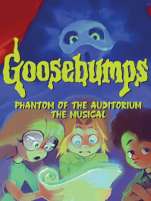Goosebumps The Musical at Walnut Street Theatre