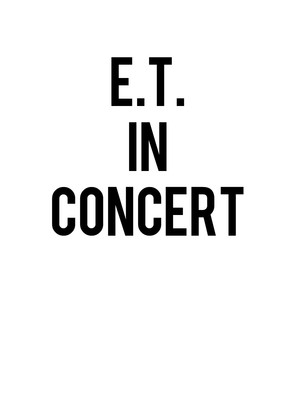 ET The Extra-Terrestrial In Concert at Benaroya Hall