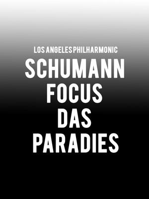 Los Angeles Philharmonic - Schumann Focus Das Paradies Poster