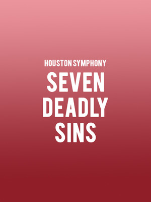 Houston Symphony - Seven Deadly Sins Poster