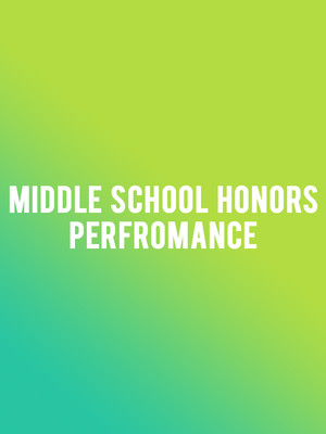 Middle School Honors Performance Poster
