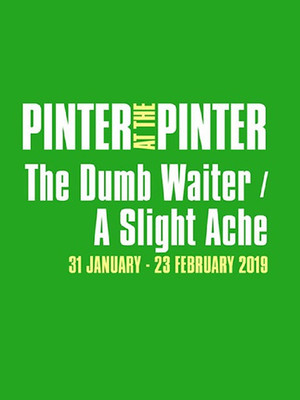 Pinter at the Pinter The Dumb Waiter A Slight Ache, Harold Pinter Theatre, London