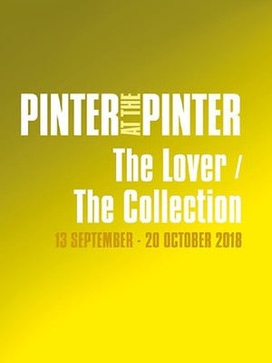 Pinter at the Pinter - The Lover/The Collection Poster