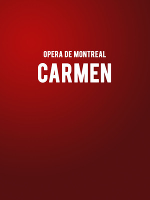Opera de Montreal - Carmen Poster
