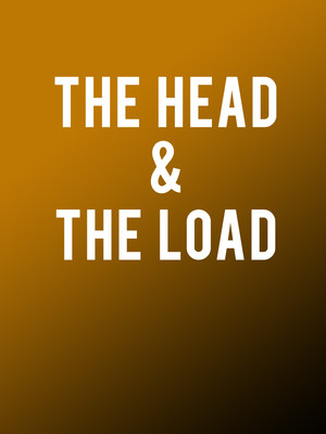 The Head and the Load Poster