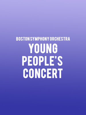 Boston Symphony Orchestra - Young People's Concert Poster