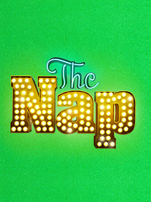 The Nap at Samuel J. Friedman Theatre