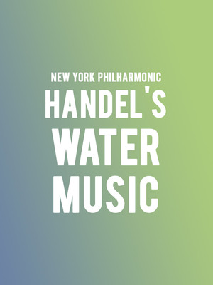 New York Philharmonic - Handel's Water Music Poster