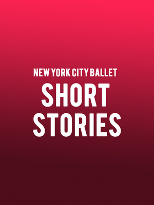New York City Ballet - Short Stories Poster