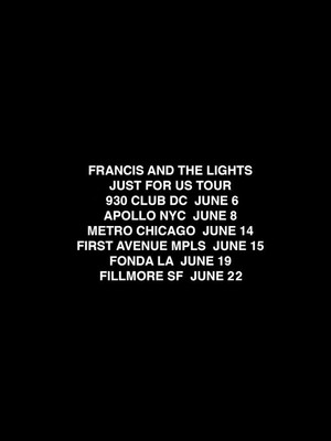 Francis and the Lights Poster
