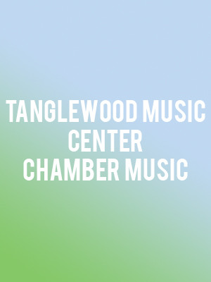 Tanglewood Music Center Chamber Music Poster