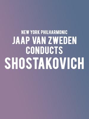 New York Philharmonic - Jaap Van Zweden conducts Shostakovich Poster