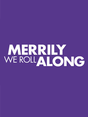 Merrily We Roll Along at Laura Pels Theater