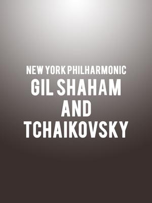New York Philharmonic - Gil Shaham and Tchaikovsky Poster