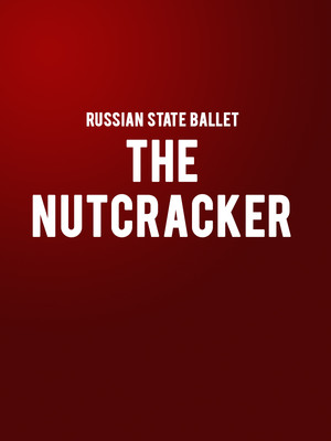 Russian State Ballet The Nutcracker, Prudential Hall, New York