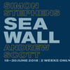 Sea Wall, Old Vic Theatre, London