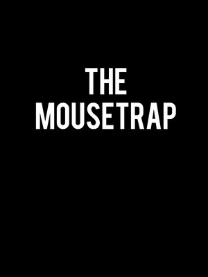 The Mousetrap, Hubbard Stage Alley Theatre, Houston