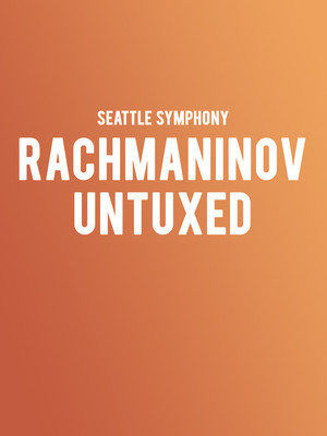 Seattle Symphony - Rachmaninov Untuxed Poster