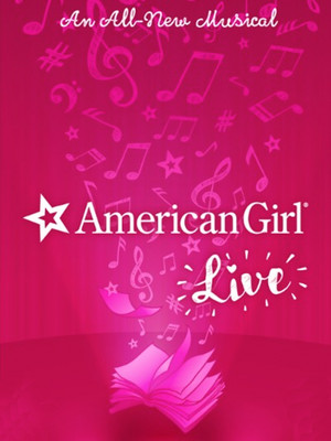 American Girl Live, Gaillard Center, North Charleston