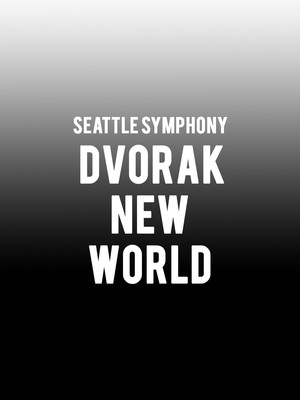 Seattle Symphony - Dvorak New World Poster