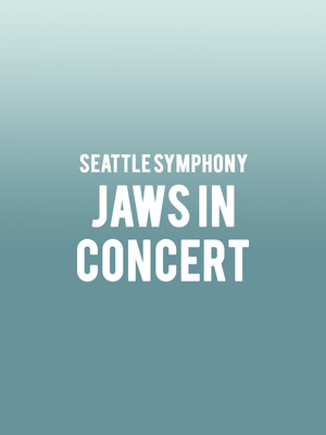 Seattle Symphony - Jaws In Concert Poster