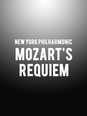 New York Philharmonic - Mozart's Requiem Poster