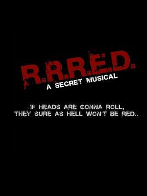 RRRED A Secret Musical Poster