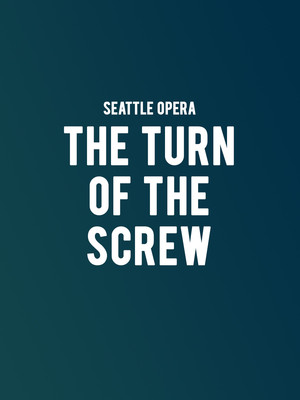 Seattle Opera - The Turn of the Screw at McCaw Hall