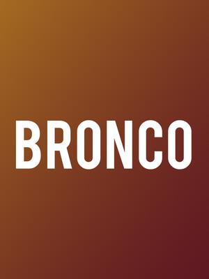 Bronco, Arena Theater, Houston