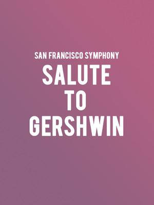 San Francisco Symphony - A Salute to Gershwin Poster