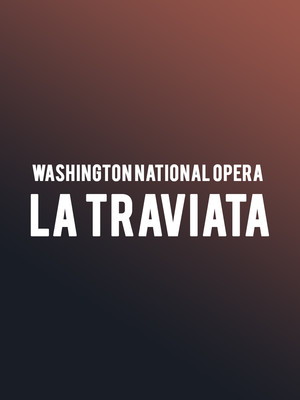 Washington National Opera - La Traviata Poster