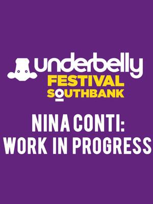 Nina Conti Work in Progress, Underbelly Festival London, London