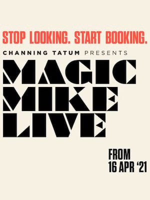 Magic Mike Live Poster