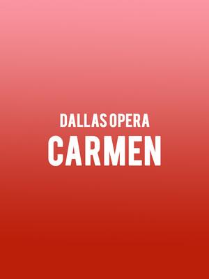 Dallas Opera - Carmen Poster