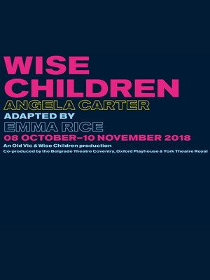 Wise Children at Old Vic Theatre
