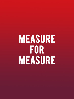Measure for Measure at Cutler Majestic Theater