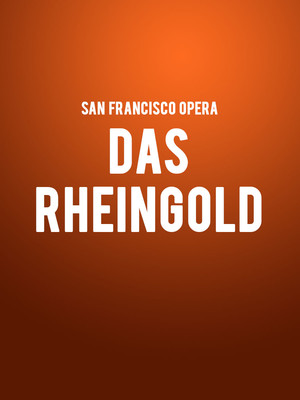 San Francisco Opera Das Rheingold, War Memorial Opera House, San Francisco