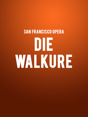 San Francisco Opera Die Walkure, War Memorial Opera House, San Francisco