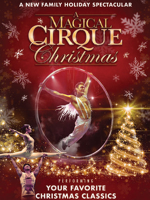 A Magical Cirque Christmas Poster