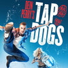 Tap Dogs, Peacock Theatre, London