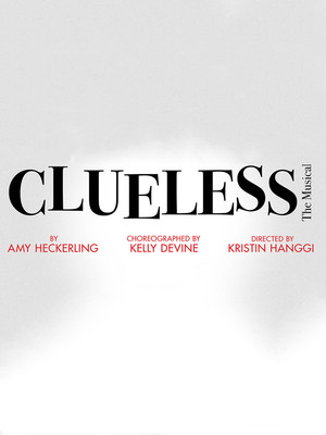 Clueless - The Musical Poster