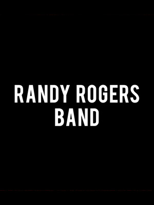 Randy Rogers Band at Knitting Factory Concert House