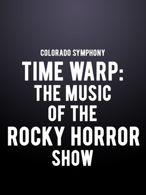 Time Warp - The Music of The Rocky Horror Show Poster